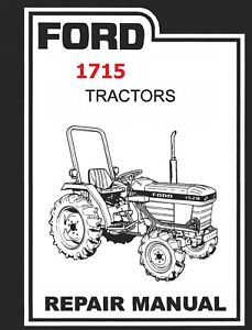 FORD 1715 TRACTOR SERVICE MANUAL TECHNICAL REPAIR SHOP