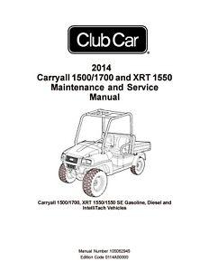 2014 Club Car 1500 1700 XRT 1550 Service Repair