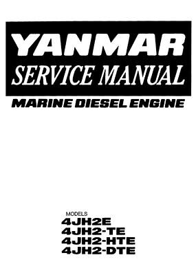 YANMAR MARINE DIESEL ENGINE 4JH2E TE HTE DTE WORKSHOP