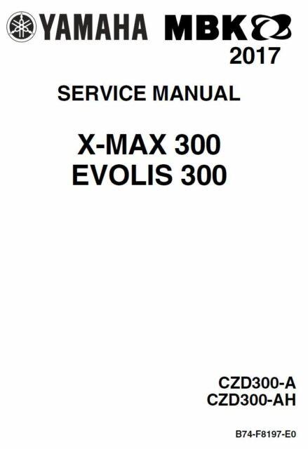 Yamaha X-MAX 300 CZD300 A AH xmax 2017 English PDF