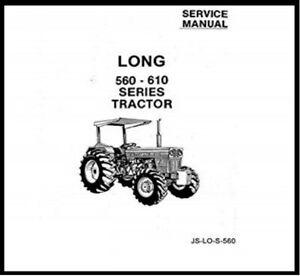 Long Tractor 560 610 Service Repair Shop Technical Manual