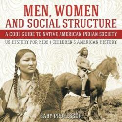 native american social structure cool history indian guide society professor children wordery