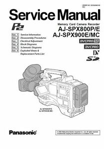 Panasonic AJ-SPX800 SPX900 Service Manual & Repair Guide