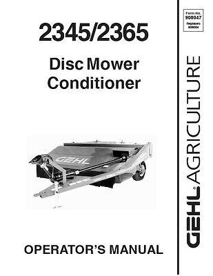 GEHL 2345, 2365 Disc Mower Operators Owners Manual 908047
