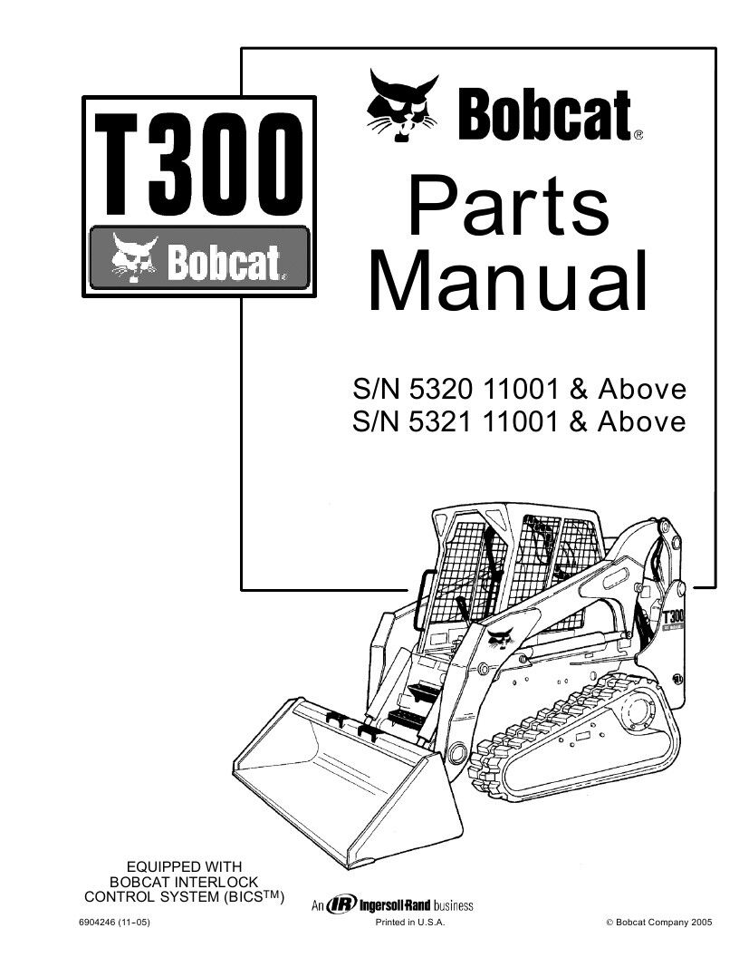 New Bobcat T300 Parts Manual, 6904246 2005 FREE SHIPPING