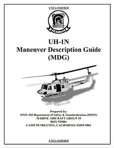208 page USMC UH-1N HUEY MANEUVER Marine Corps Flight