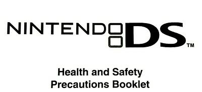 Nintendo DS Health And Safety Precautions Booklet / Manual