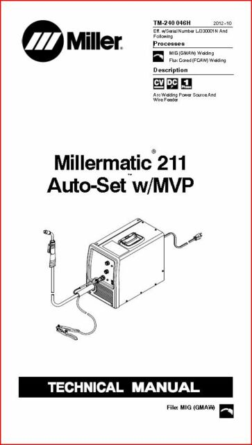 MILLERMATIC 211 AUTO SET W/MVP TECHNICAL MANUAL EFF WITH