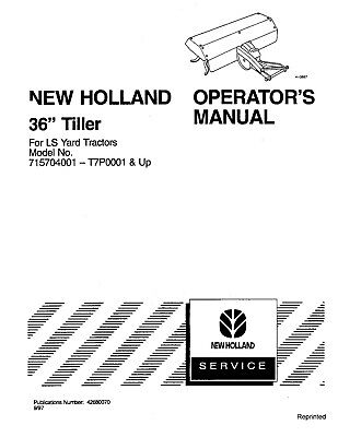 NEW HOLLAND 36 Inch Tiller OM For LS Yard TRACTOR