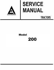 Allis Chalmers 200 Tractor Service Manual Book
