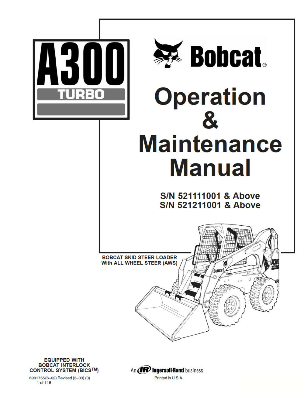 New Bobcat A300 Turbo All Wheel Steer 2010 Edition Service