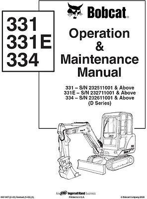 Bobcat 331 E 334 Operation Maintenance Manual 6901957 FREE