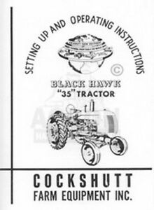 Cockshutt 35 Black Hawk Tractor Operating Manual Oliver