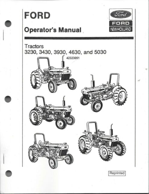 FORD 3230, 3430, 3930, 4630, & 5030 OPERATOR MANUAL Up to