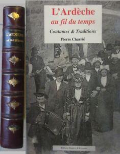 L'ardèche Au Fil Du Temps : l'ardèche, temps, L'Ardèche, Temps, Coustumes, Traditions, Charrié