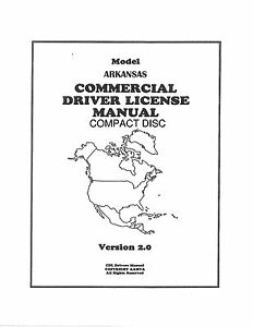COMMERCIAL DRIVER'S MANUAL FOR CDL TRAINING (ARKANSAS) ON
