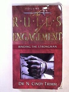 The Rules of Engagement: Binding the Strongman (Volume Two) by N. Cindy Trimm 9781591858225 | eBay