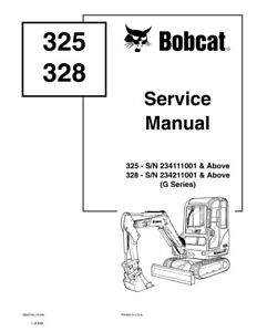 Bobcat 325 & 328 G-Series Excavator Updated 2009 Repair