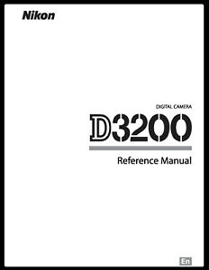 Nikon D3200 3200 COMPLETE Instruction Reference Guide