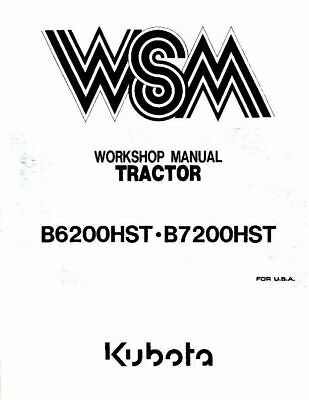 KUBOTA TRACTOR B6200HST B7200HST WORKSHOP MANUAL REPRINTED