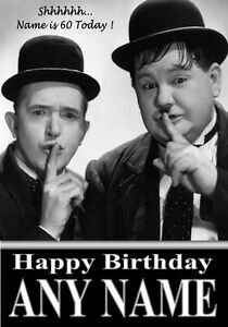 LAUREL & HARDY Personalised Birthday Card!! LARGE A5 SIZE