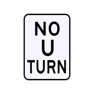 No U Turn Sign Municipal Grade D.O.T. Street Parking Road