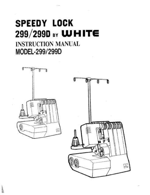 White WSL299-WSL299D Sewing Machine/Embroidery/Serger