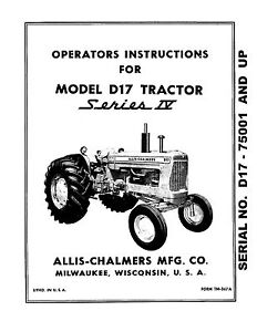 New Allis Chalmers D17 Series 4 Tractor Operators Manual