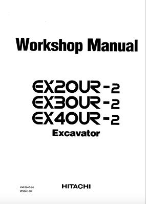 HITACHI EX20UR-2 EX30UR-2 EX40UR-2 Excavator Workshop