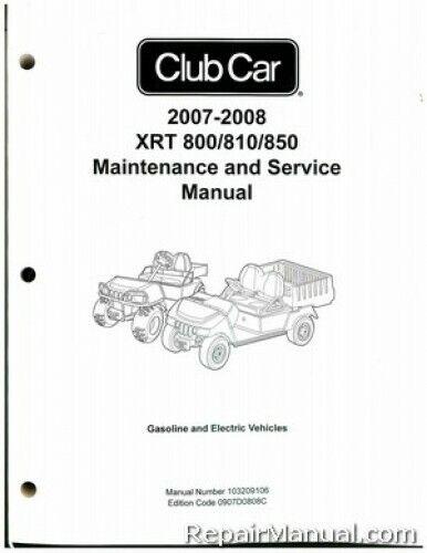 2007-2008 Club Car XRT 800/810/850 Gas and Electric