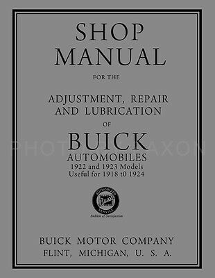 1922-1923 Buick Shop Manual useful for 1918 1919 1920 1921