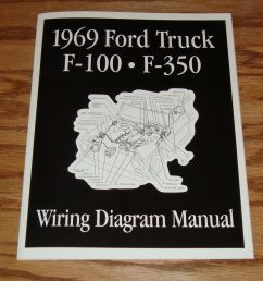 1969 ford truck f100 f350 wiring diagram manual brochure 69 pickup [ 1600 x 1528 Pixel ]