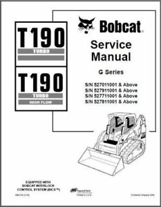 Bobcat T190 Turbo / High Flow Skid Steer Loader Service