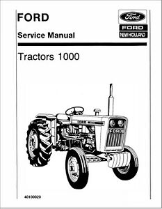 FORD 1000 TRACTOR SERVICE REPAIR WORKSHOP MANUAL TECHNICAL