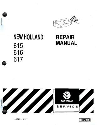 New Holland 615 616 617 Disc Mower Repair Manual 86578412