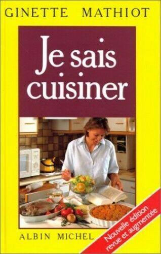 Je Sais Cuisiner Ginette Mathiot : cuisiner, ginette, mathiot, Cuisiner, Mathiot, Ginette, Online