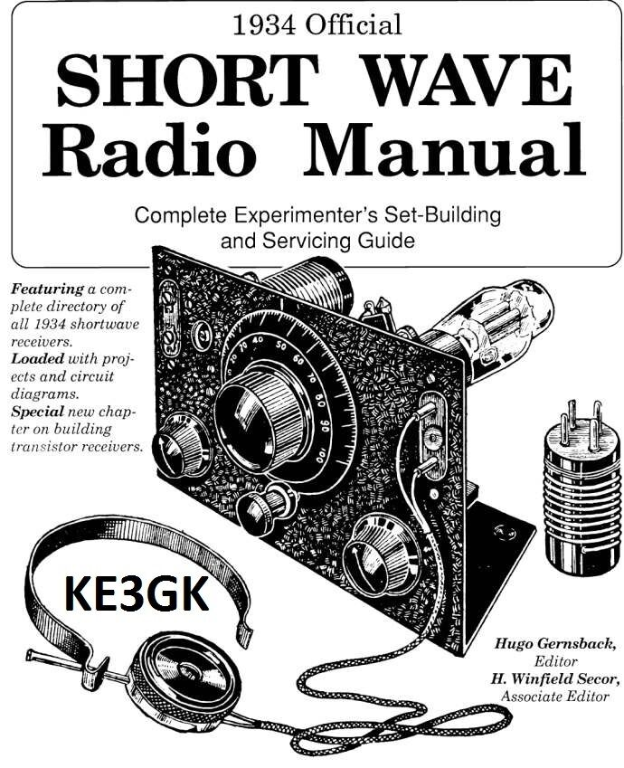 1934 Official Short Wave Radio Manual * Service * Repair