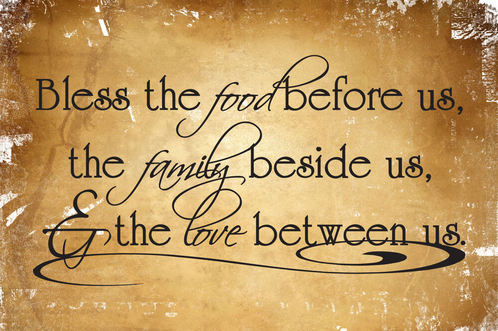 BLESS THE FOOD BEFORE US... Vinyl Wall Decal Sticker Art