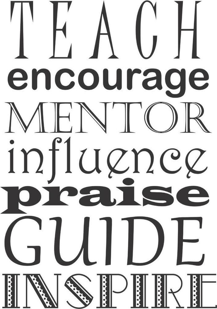 Teach Encourage Mentor Influence Praise Guide Inspire