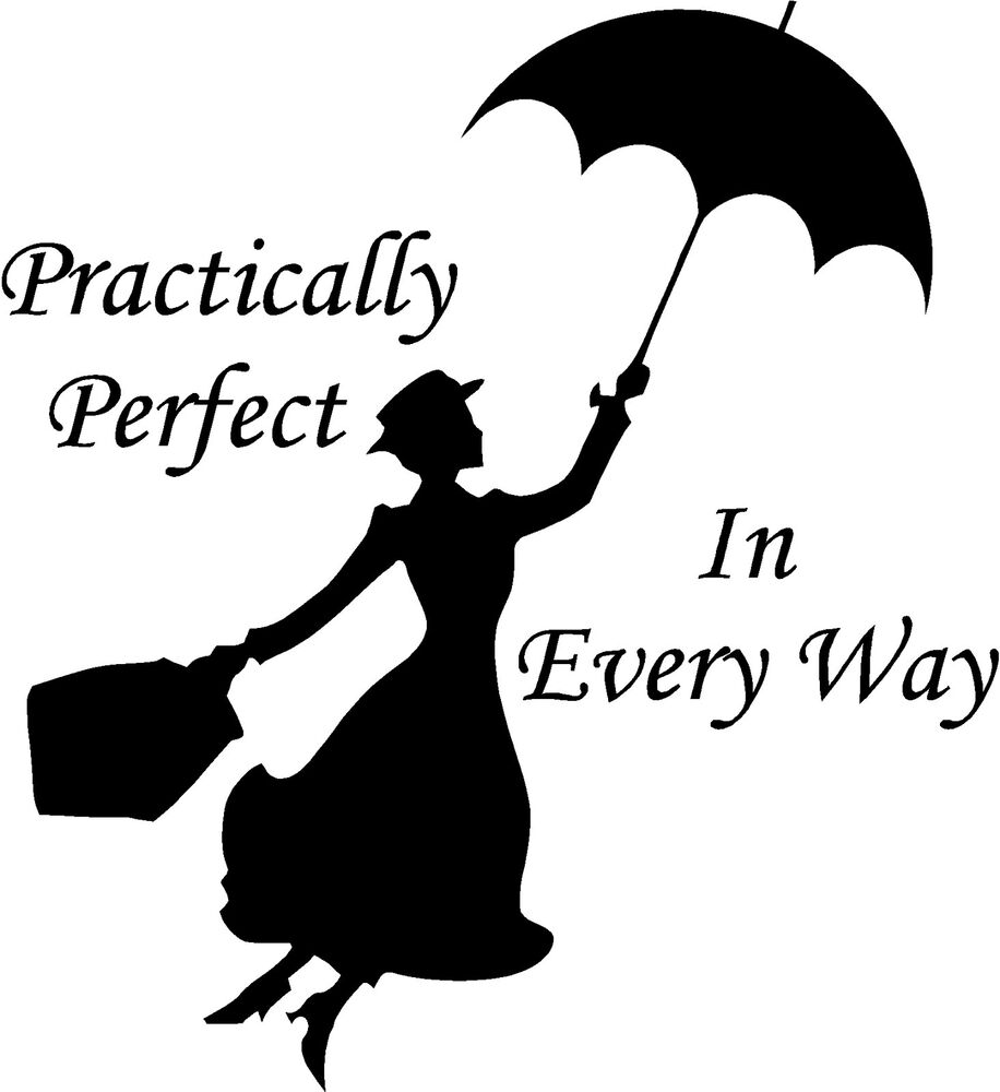 Mary Poppins Practically Perfect In Every Way Wall Sticker