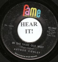 details about arthur conley deep soul 45 fame 1007 in the same old way i can t stop [ 995 x 1000 Pixel ]