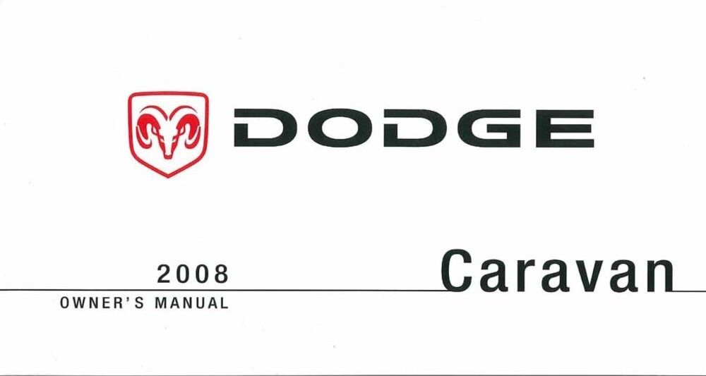 2008 Dodge Caravan Owners Manual User Guide Reference