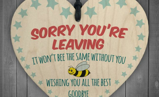Sorry You Re Leaving Wooden Hanging Heart Cute Funny Work