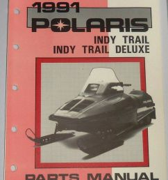 details about vintage polaris used snowmobile parts manual indy trail deluxe 1991 9911928 [ 831 x 1000 Pixel ]
