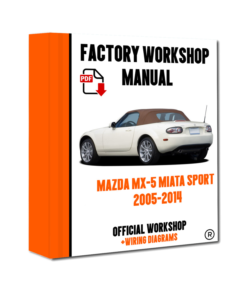 hight resolution of details about official workshop manual service repair mazda mx 5 miata sport 2005 2014
