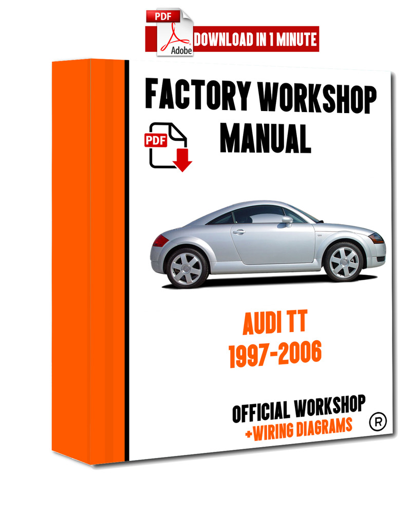 hight resolution of details about official workshop manual service repair audi tt 1997 2006