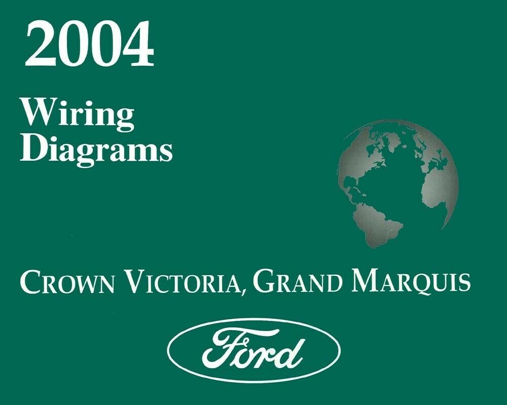 hight resolution of details about 2004 ford crown victoria mercury grand marquis wiring diagrams schematics