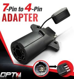 opt7 7 pin to 4 way adapter tow hitch flat blade trailer 7 way round rv blade wiring connector 7 blade trailer connector wiring [ 1000 x 1000 Pixel ]