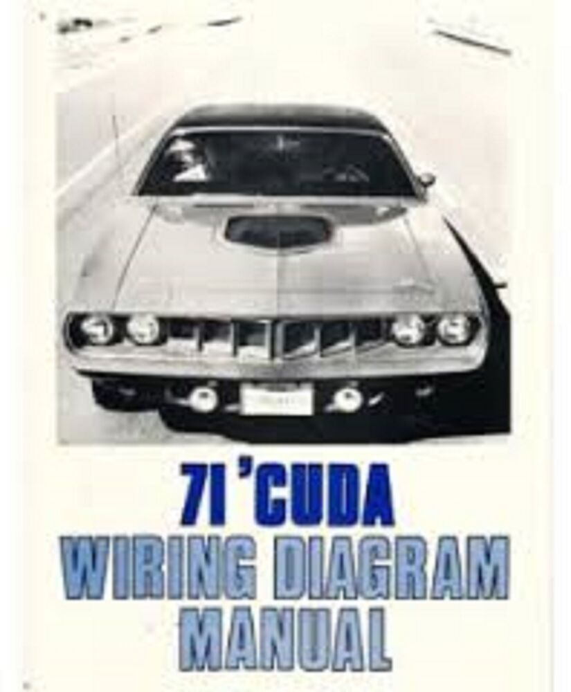 hight resolution of wiring diagram plymouth barracuda wiring diagram datasource1971 plymouth barracuda u0027cuda cuda wiring diagrams schematics manual