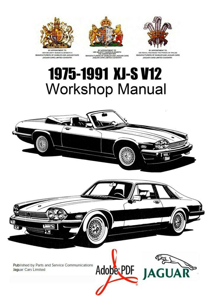 1975-1991 JAGUAR V12 XJ-S XJ-SC 5.3L + 5.3L HE WORKSHOP
